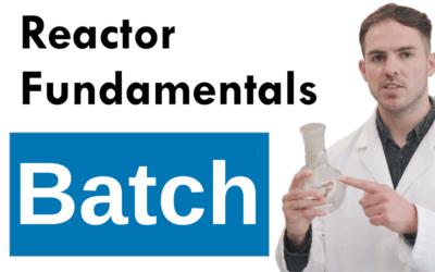 Chemical Process Technologies: Batch Reactor
